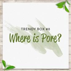 [Trendy Box] Dis a pore Box